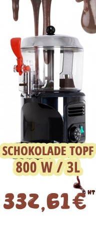 SCHOKOLADE TOPF 800W 3L L:240MM PROF:290MM H:410MM CONSERVATION VON CHOCOLATE 24H