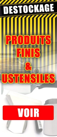 Déstockage produits finis & ustensiles