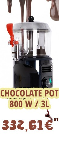 CHOCOLATE POT 800W 3L L:240MM PROF:290MM H:410MM CONSERVATION OF CHOCOLATE 24H